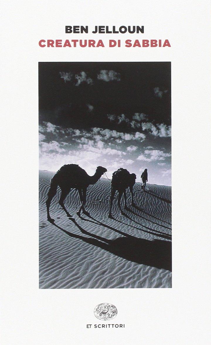 Solitudini e deserti: il Marocco di Tahar Ben Jelloun