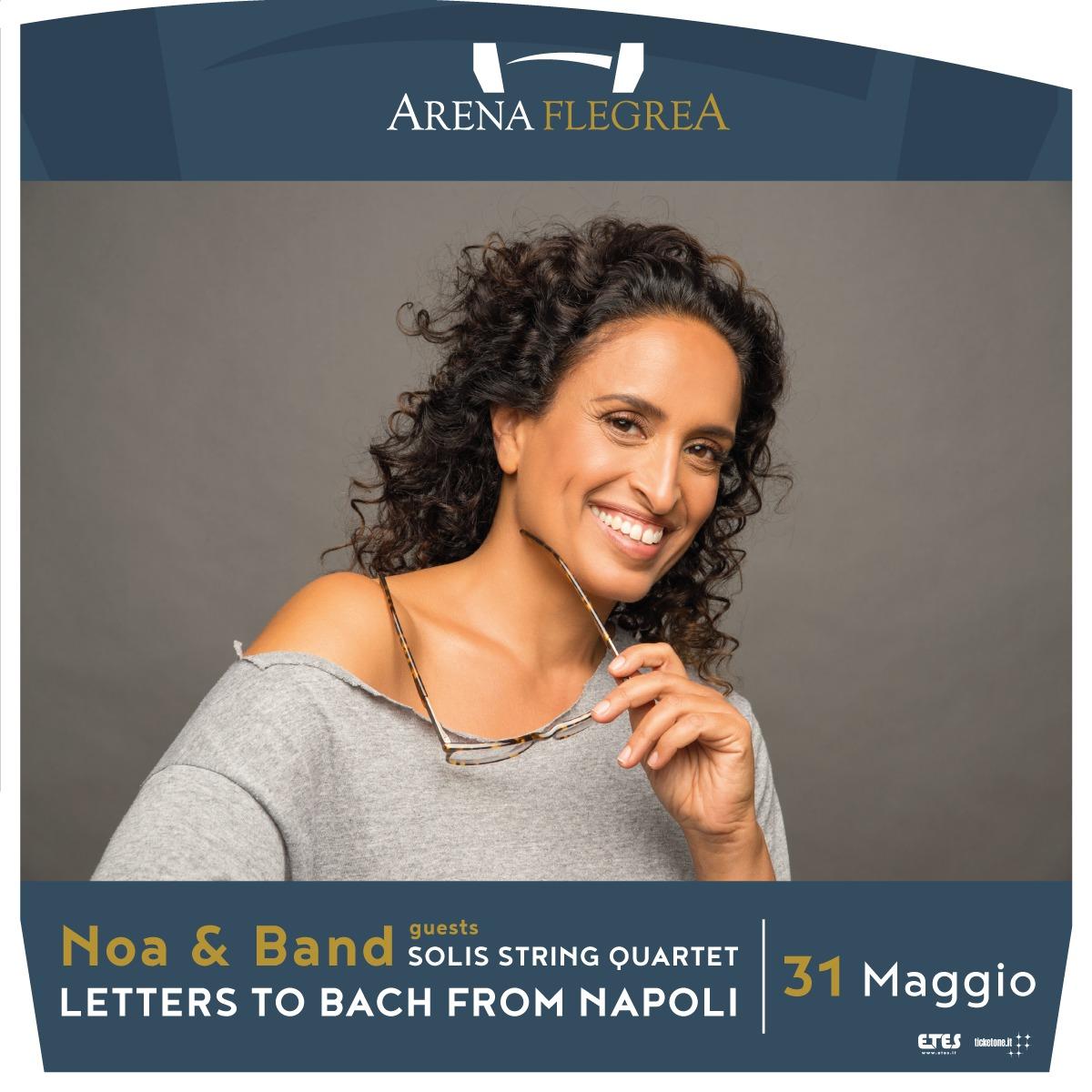 "Noa torna a Napoli con ""Letters to Bach from Napoli"""