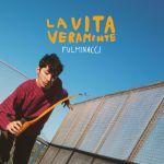 """FULMINACCI: """"La Vita Veramente Tour"""" arriva al MI AMI 2019 e prosegue in tutta Italia"""