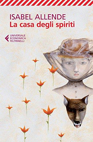 Fluttuando tra Cile e magia: La casa degli spiriti di Isabel Allende
