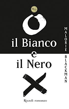 """Il razzismo come non lo avete mai letto: """"Il bianco e il nero"""" di Malorie Blackman"""