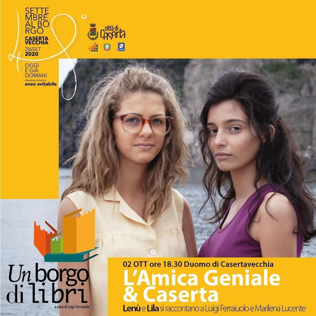 L'Amica Geniale e Caserta: Lenù e Lila si raccontano al Duomo di Casertavecchia