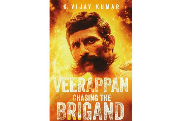 Book Review: Veerappan-Chasing the Brigand by K Vijay Kumar