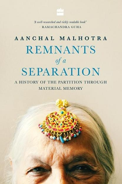Remnants of a Separation by Aanchal Malhotra