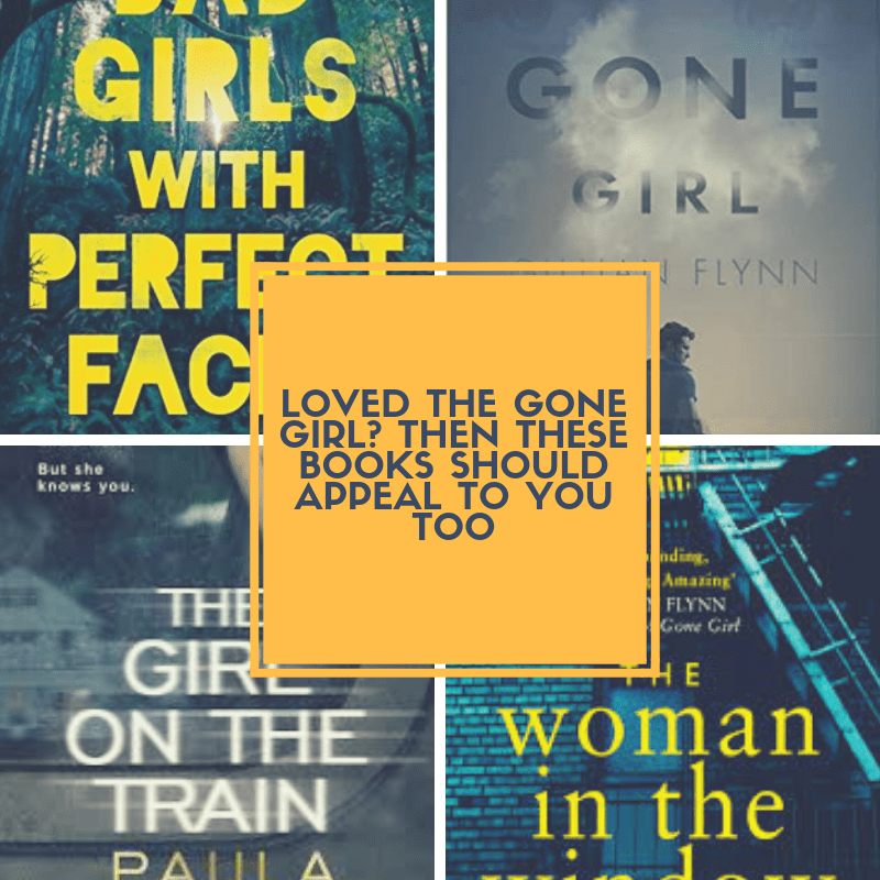 Loved Gone Girl? Then These Three Thrillers Would Appeal To You Too