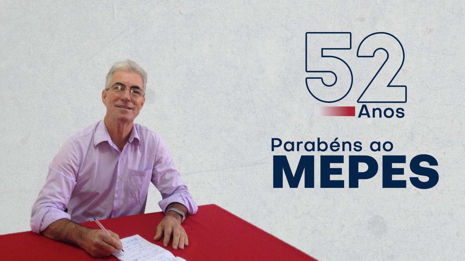 MEPES completa 52 anos de caminhada