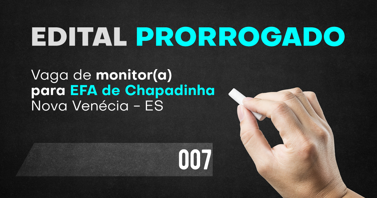Read more about the article Edital 007/2021 Prorrogado