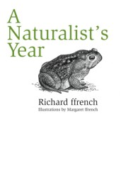 A Naturalist's Year by Richard ffrench