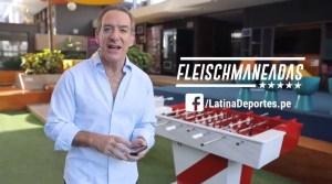 Rusia 2018: Latina Deportes presenta FLEISCHMANEADAS