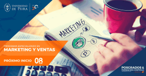 La Universidad de Piura lanza Programa Especializado  en Marketing y Ventas