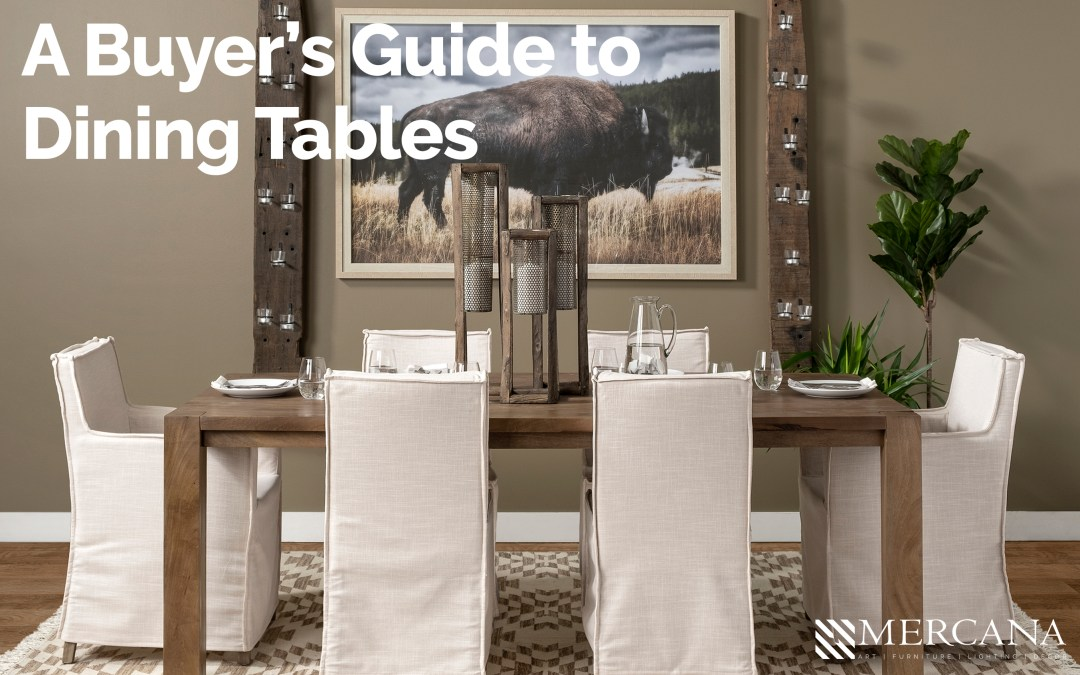 A Buyer's Guide to Dining Tables