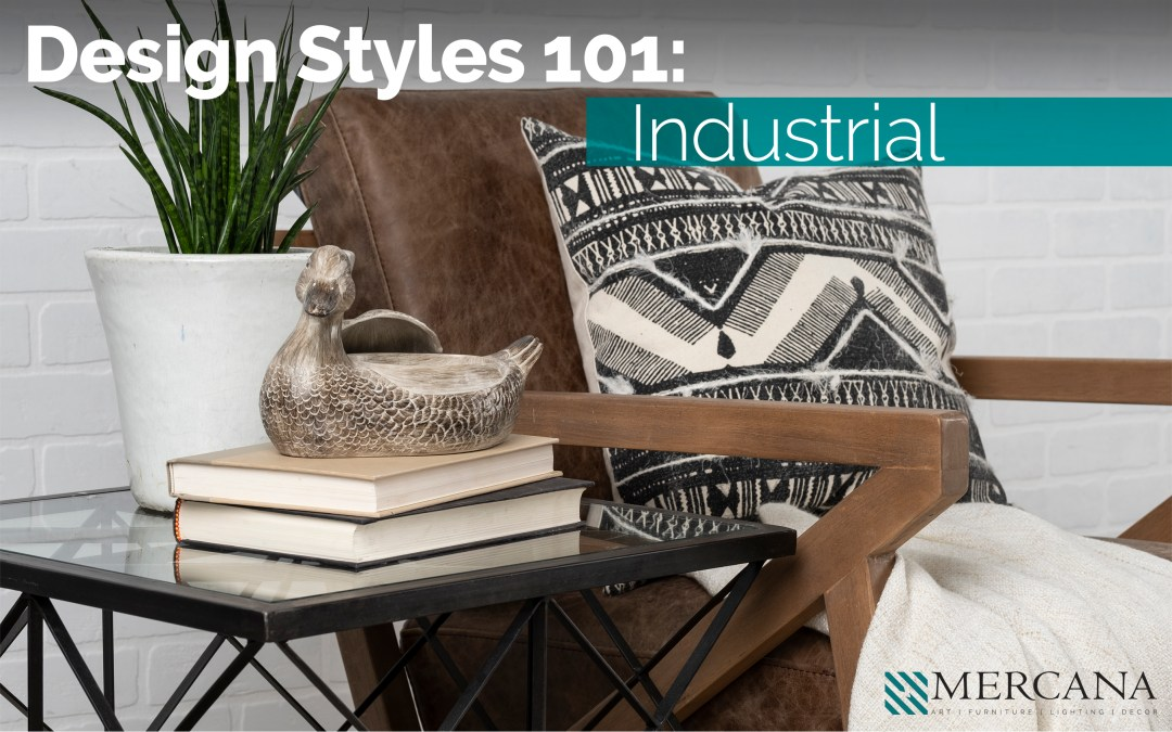 Design Styles 101: Industrial