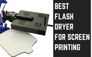 best flash dryer for screen printing blog post featured image