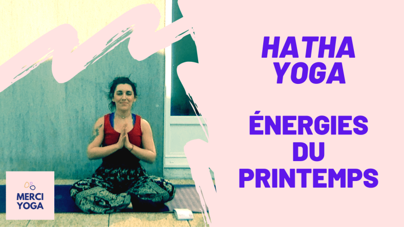 Hatha Yoga Énergies du Printemps