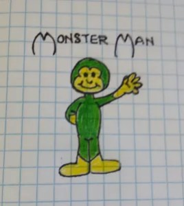 Monster Man!