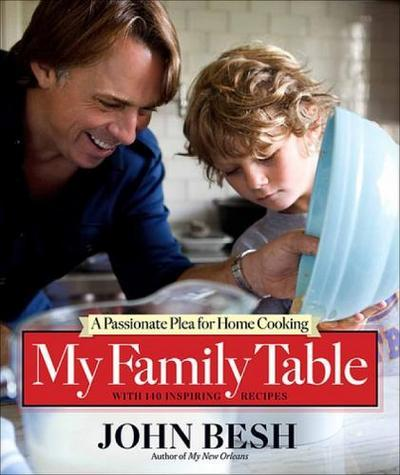 My Family Table by John Besh