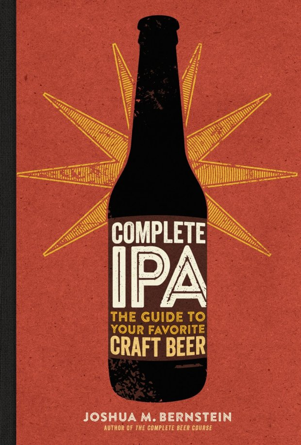 """*Complete IPA: The Guide to Your Favorite Craft Beer*"" (Sterling Epicure, $15)"