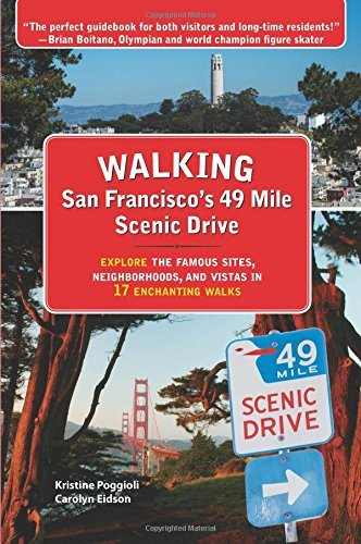 """Walking San Francisco's 49 Mile Scenic Drive"" (Craven Street Books, 2016)"