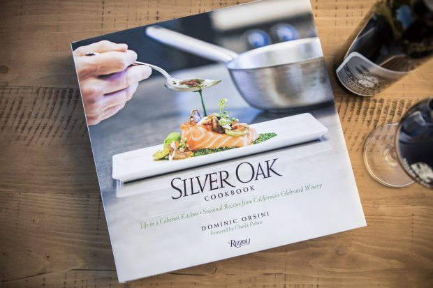 """Silver Oak Cookbook: Life in a Cabernet Kitchen,"" by Dominic Orsini, Rizzoli, 2016 Photo credit: Courtesy of Ed Anderson"