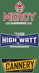 Mercy Lounge - The High Watt - The Cannery Ball Room - Logos