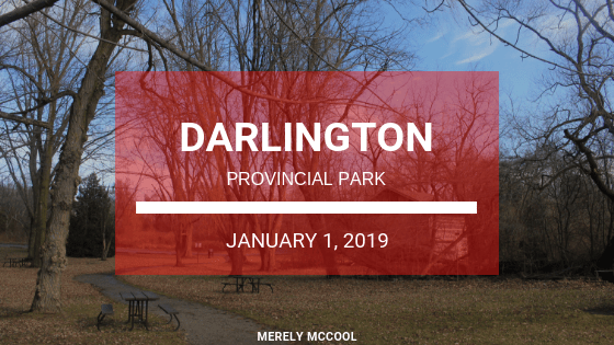 Hiking Darlington Provincial Park - Oshawa, Ontario - Merely McCool