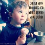 Quotes to Live By: Change Your World