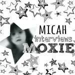 Kid's Corner: Micah Interview Moxie