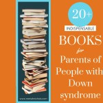 Book Resources for Parents of People with Down syndrome
