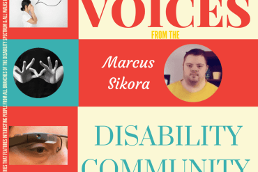 Voices from the Disability Community: Marcus Sikora