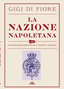 La Nazione Napoletana - Gigi Di Fiore