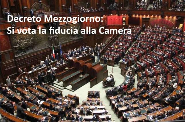 Decreto mezzogiorno - la Camera vota la fiducia