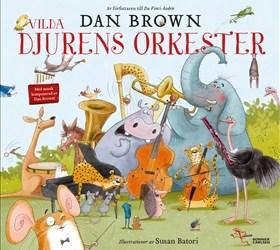 Vilda djurens orkester – svindlande, vindlande rimmande ramsor och listiga lustigheter till musikaliskt ackompanjemang