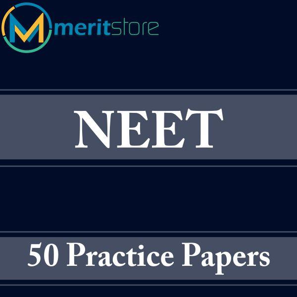 NEET – 50 Practice Papers