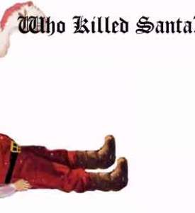 Who Killed Santa pic