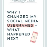 Why I Changed My Social Media Usernames + What Happened Next