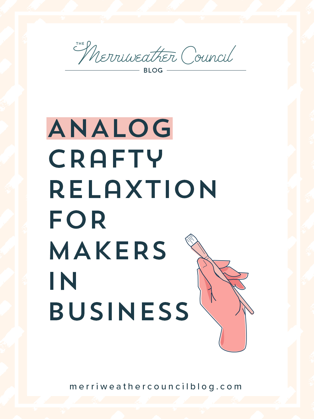 analog creativity for makers in business | the merriweather council blog