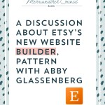 Pros, Cons and a Discussion about Etsy's New Website Builder, Pattern with Abby Glassenberg