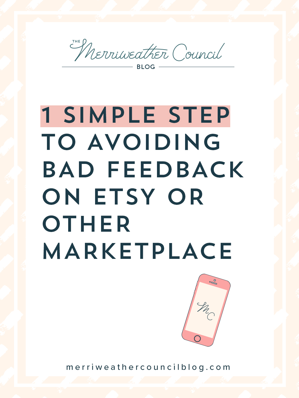 Prevent Bad Etsy Feedback with 1 Simple Step | The Merriweather Council Blog