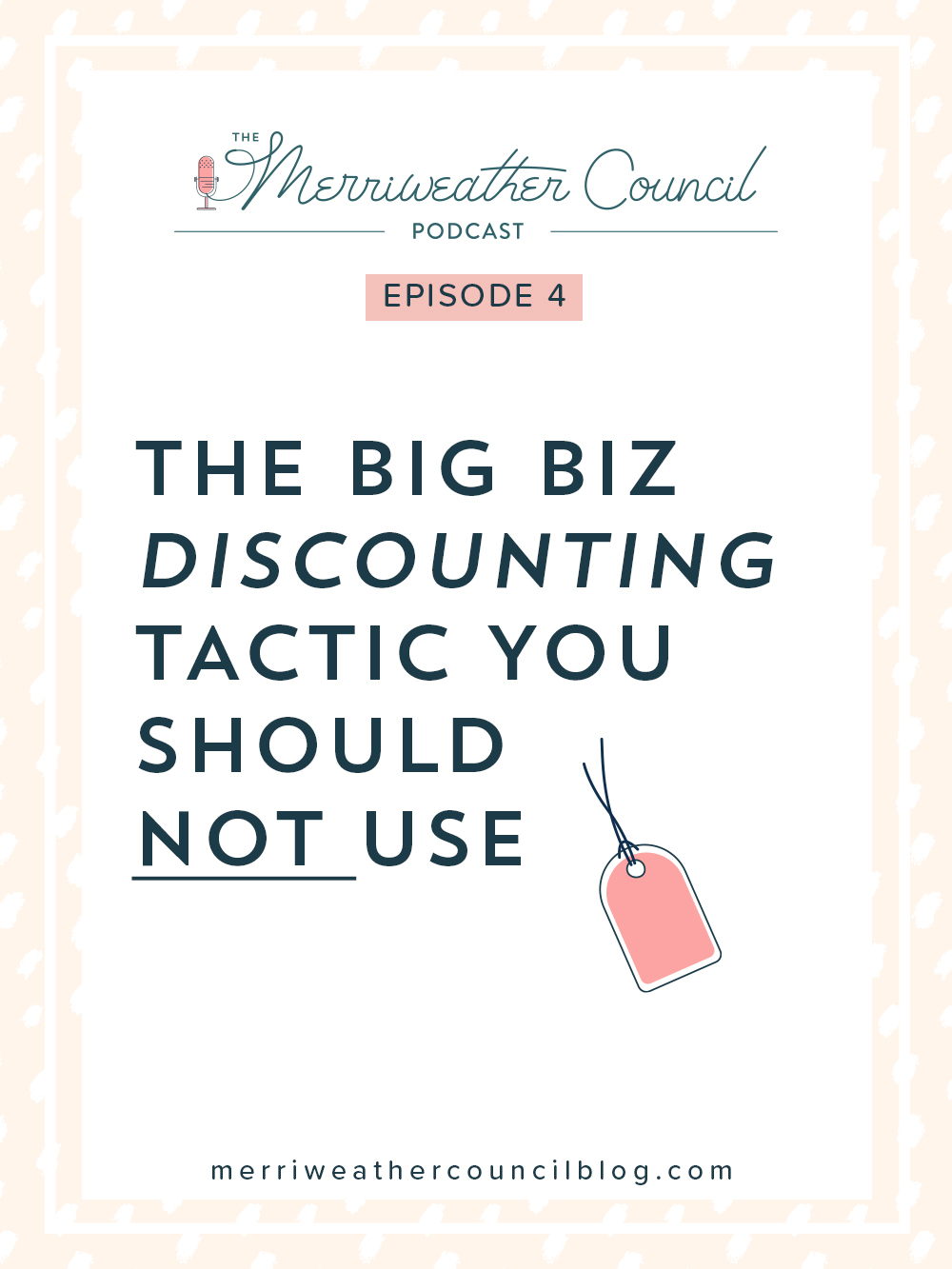 episode 004: The Big Biz Discounting Tactic you Should NOT use | the merriweather council podcast