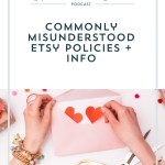Episode 044: Commonly Misunderstood Etsy Stuff