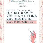 Episode 047: This episode is all about YOU (and so is The Council)