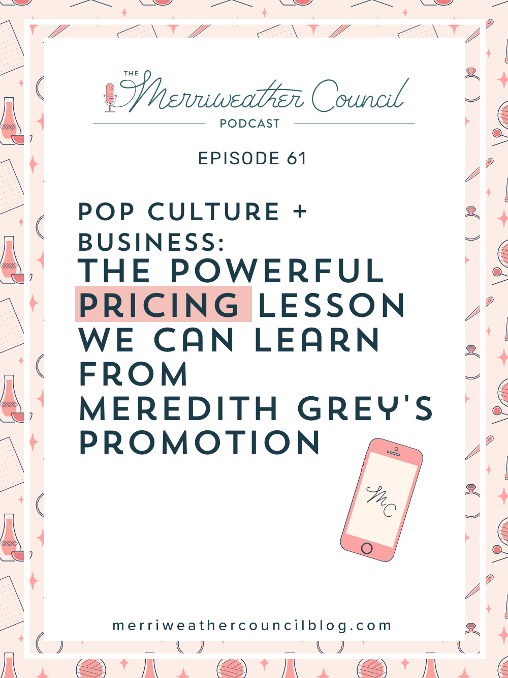 Meredith Grey is a highly sought after, well known and talented surgeon. She is a valuable member of the team and she knows that. In this episode of the podcast I am relating an experience Meredith has on the show to your situation as a product seller. Listen to this episode for pricing lessons from Grey's Anatomy. | The Merriweather Council Blog
