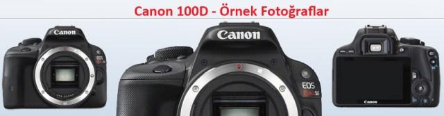 Canon 100d örnek fotoğrafları