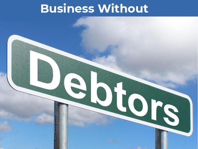 Business Without Debtors