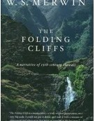 """Poem Of The Week, a passage from """"The Folding Cliffs"""""""
