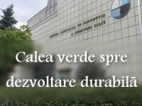 """Conferinţa de încheiere şi diseminare a rezultatelor proiectului""""CALEA VERDE SPRE DEZVOLTARE DURABILĂ"""" (P)"""