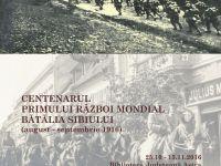 Centenarul Primului Război Mondial – Bătălia Sibiului 1916