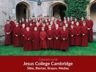 Corul Jesus College Cambridge cântă astăzi la Sibiu. Urmează Biertan, Brașov și Mediaș