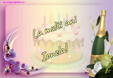 Felicitari de la multi ani - La multi ani Ionela!