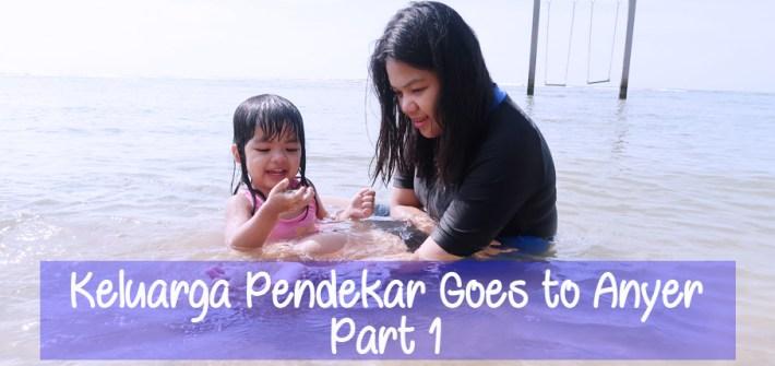 Keluarga Duo Pendekar Goes to Anyer Cover 1